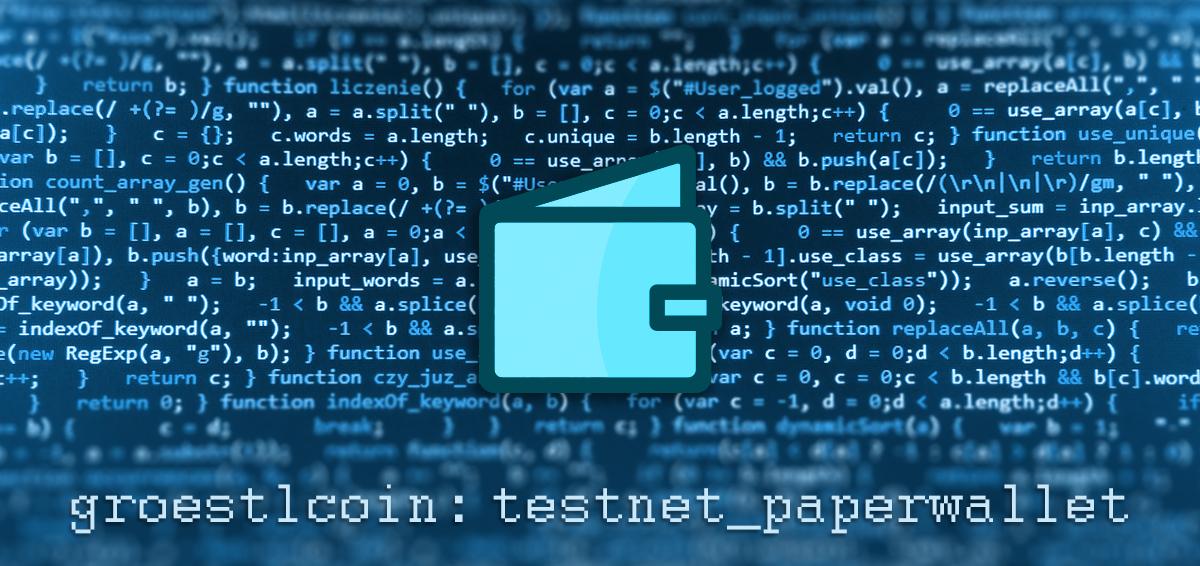 Groestlcoin Testnet Paperwallet released • Groestlcoin (GRS)